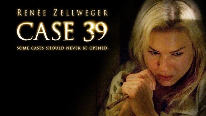 Дело № 39 2009 ужасы, триллер