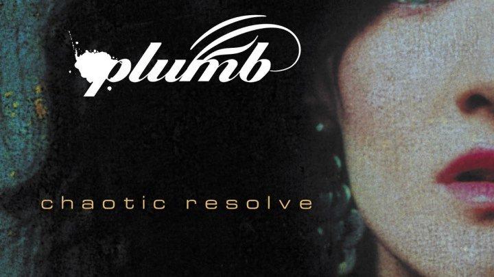 """PLUMB - """"""""CHAOTIC RESOLVE"""""""" (ПОЛНЫЙ СТУДИЙНЫЙ АЛЬБОМ) (13 треков) (2006 г.)"""