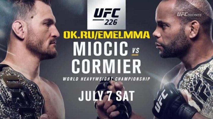 ★ UFC 226 Miocic vs Cormier - ( Лучшие из лучших) The Best vs The Best ★