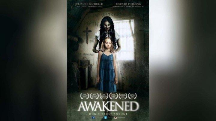 Пробужденная HD (2013) _ Awakened (триллер, драма, детектив) Фильмы про духов и призраков, Мистические фильмы