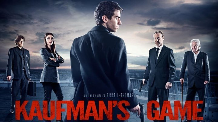 Игра Кауфмана / Kaufman's Game (2017). триллер, криминал, ...
