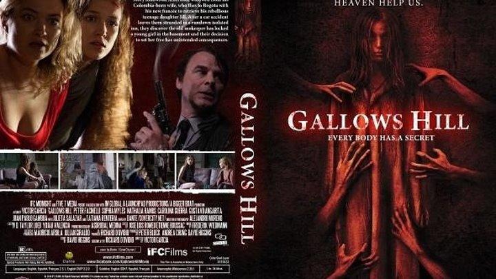 Галлоуз Хилл (2013)Детектив, Ужасы.