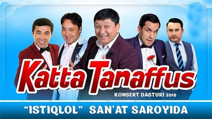 Katta tanaffus (Konsert dastur 2018)