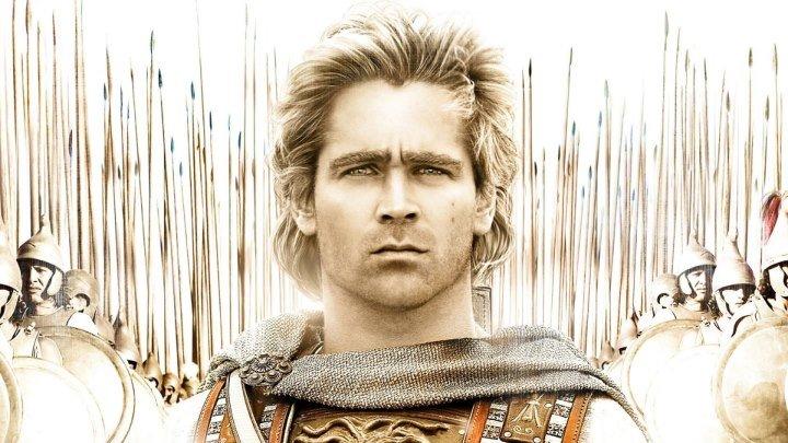 Александр (2004).HD(боевик, драма, мелодрама, приключения, военный, биография, история)
