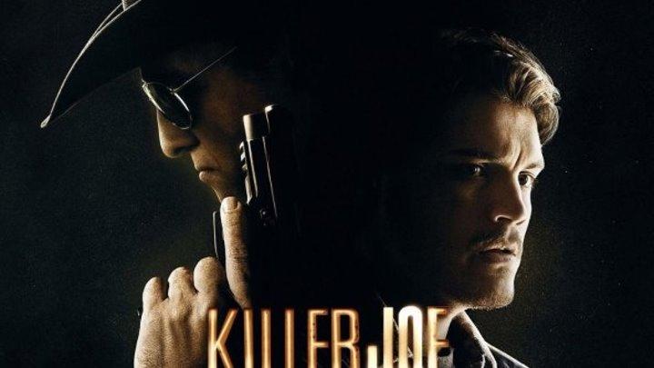 Киллер Джо (2011) триллер, драма