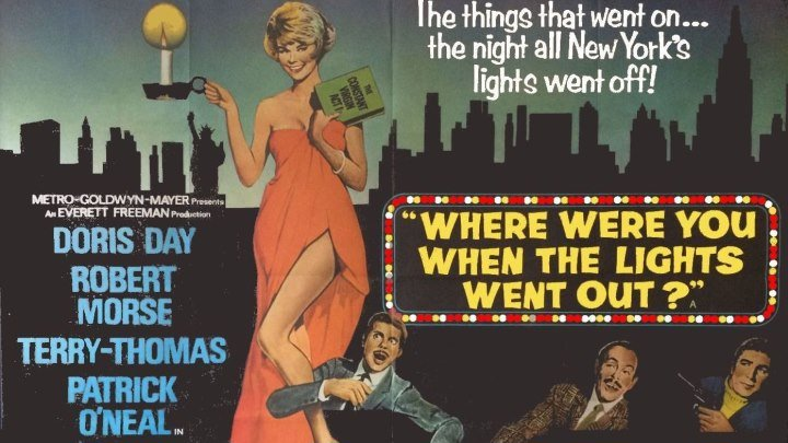 Where Were You When the Lights Went Out? 🕯️💡🔦starring Doris Day!