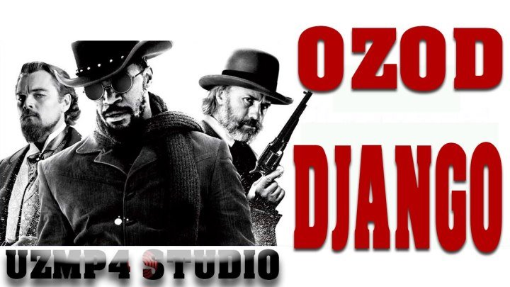 Ozod Django O'zbek tilida 1080p Uzmp4 studio