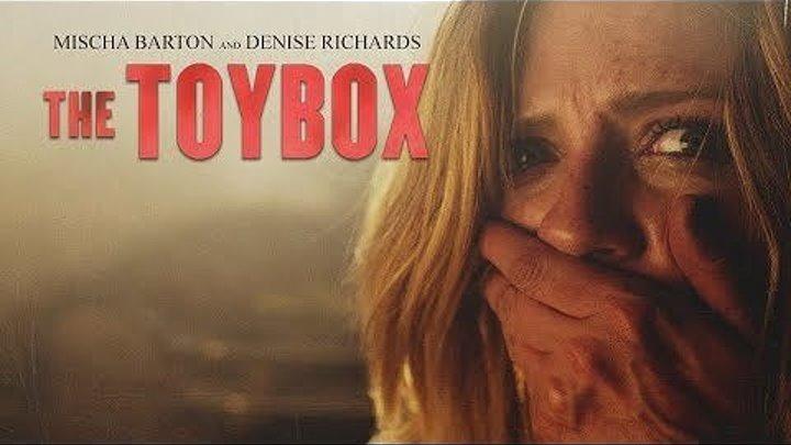 Коробка с игрушками (2018) ужасы триллер НОВИНКА!