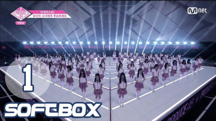 [Озвучка SOFTBOX] Produce 48 - 01 эпизод