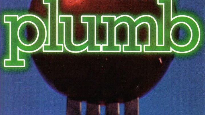 PLUMB - Crazy (ПСИХ) (1997 г.) (Альбом - PLUMB)