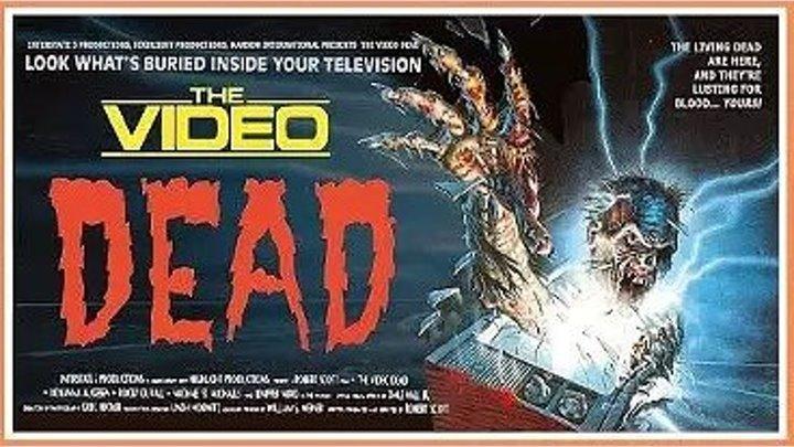 Телемертвецы /The Video Dead (1987) Михалев_ ужасы, комедия
