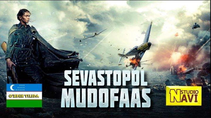 SEVASTOPOL MUDOFAAS (uzbek tilida premyera) HD