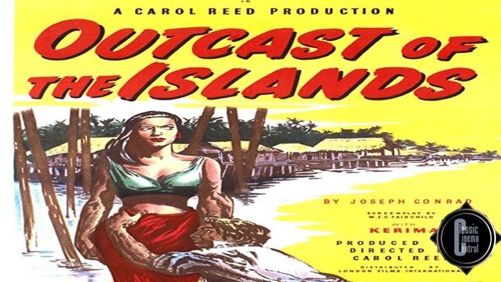 Outcast of the Islands (1951) Ralph Richardson, Trevor Howard, Robert Morley