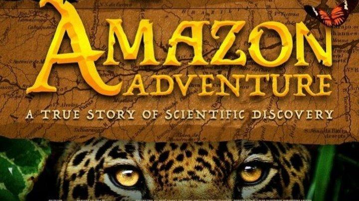 Амазонские приключения HD(2017) драма, приключения