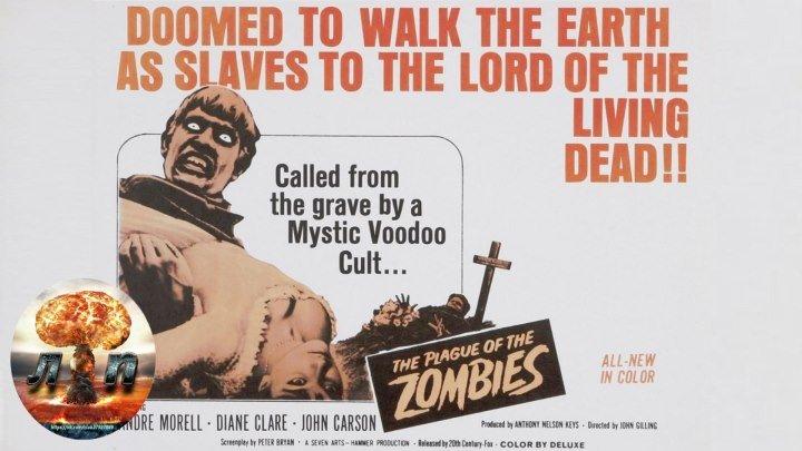 Чума Зомби The Plague of the Zombies (1966).360