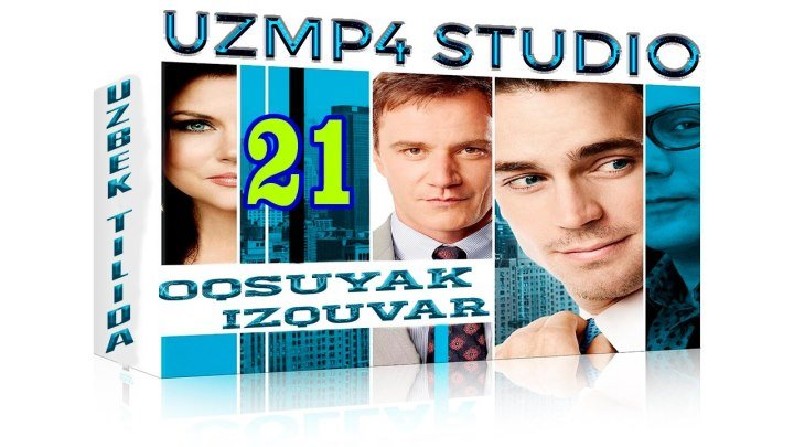 Oqsuyak Izquvar 21-Qism O'zbek tilida HD
