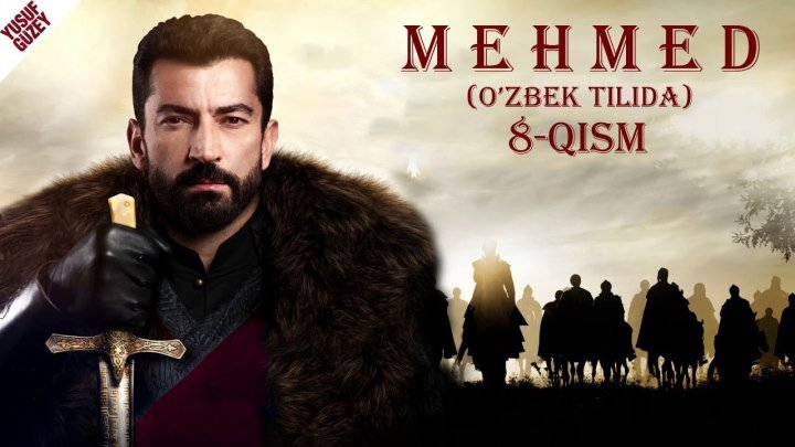 Mehmet 8-qism (O'zbek tilida) HD