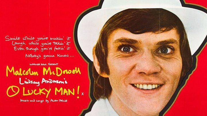 О, счастливчик! / O Lucky Man! (1973, арт-хаус, комедия, музыка, в ролях Alan Price)