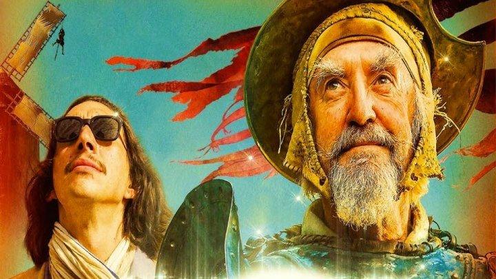 ЧЕЛОВЕК, КОТОРЫЙ УБИЛ ДОН КИХОТА (2018) The Man Who Killed Don Quixote.экранка