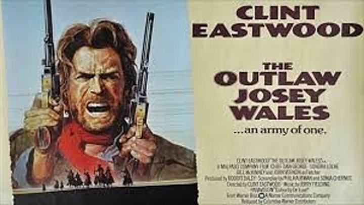ASA 🎥📽🎬 The Outlaw Josey Wales (1976) directed by Clint Eastwood with Clint Eastwood, Chief Dan George, Sondra Locke, John Vernon