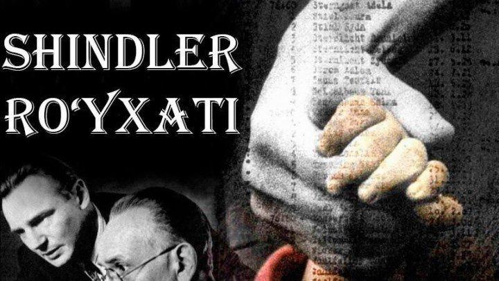 Shindler ro'yxati (Tarjima, Uzbek tilida) 2017 HD