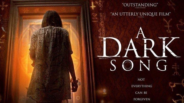 Песнь тьмы A Dark Song . ужасы, драма