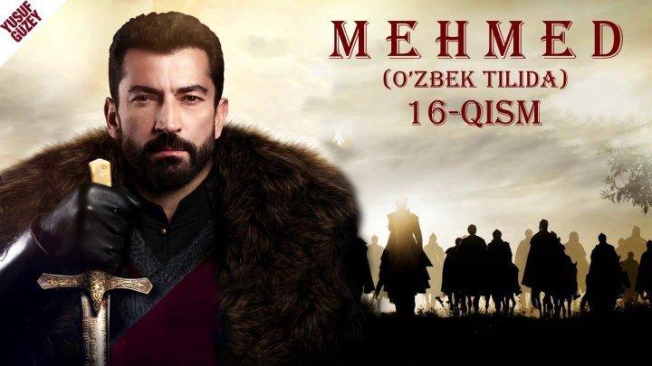 [HD] Mehmet 16-qism (O'zbek tilida)