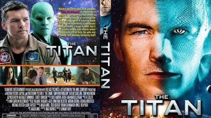 Титан (2018).HD(фантастика)