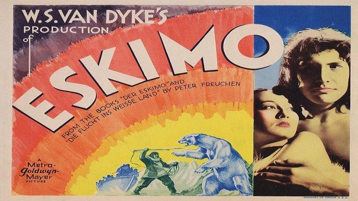 W.S. Van Dyke's Eskimo❄️💙🌬️💎🌈 Metro-Goldwyn-Mayer