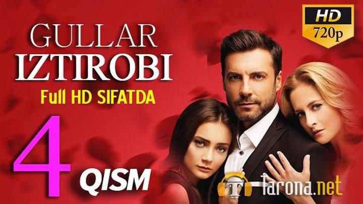 GULLAR IZTIROBI 4-qism (Yangi Turk seriali, Uzbek tilida) 2018 HD
