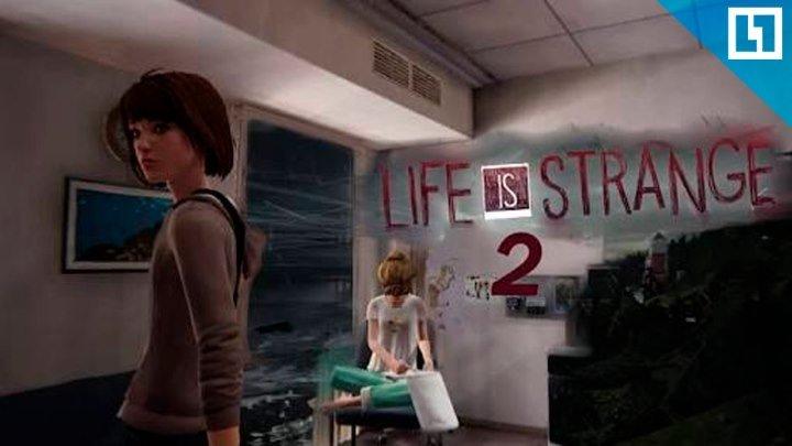 Мировая премьера - Life is Strange 2