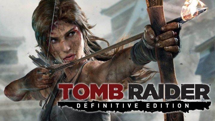 Лара Крофт: Tomb Raider'. Игрофильм(2013)