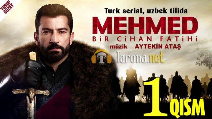 MEHMED 1-qism (Yangi Turk seriali, Uzbek tilida) 2018