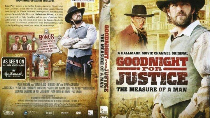 Правосудие Гуднайта 2 Мерило мужчины (2012) вестерн