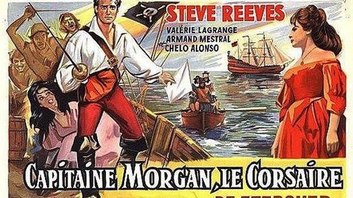 Пират Морган (Италия, Франция 1960) Исторический фильм, Приключения