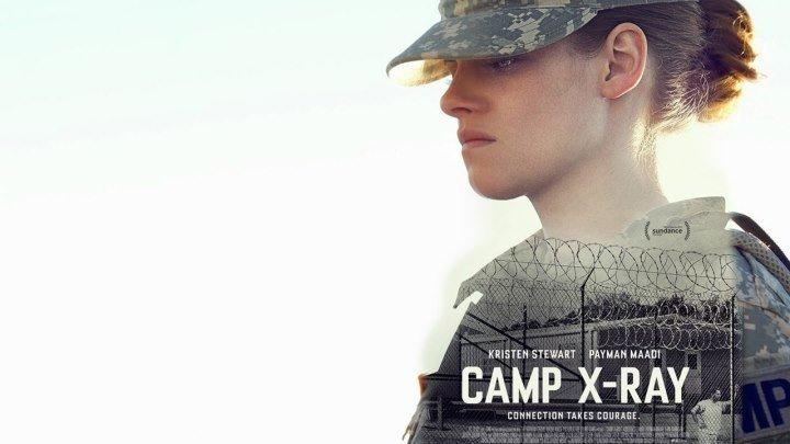 Лагерь «X-Ray» _ Camp X-Ray драма фильмы про ЗОНУ Кристен Стюарт, Пейман Моаади, Кори Майкл Смит, Джон Кэрролл Линч _ новинки, фильмы 2018 HD