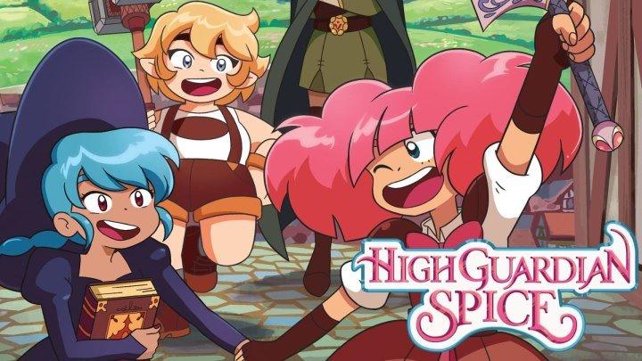 High Guardian Spice | Оригинальные сериалы Crunchyroll