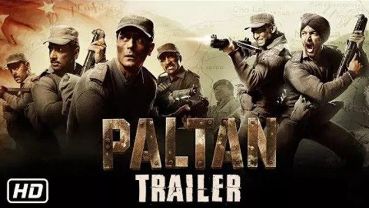 Paltan - Official Trailer ¦ Jackie Shroff, Arjun Rampal, Sonu Sood ¦ J P Dutta Film ¦ 7 Sep