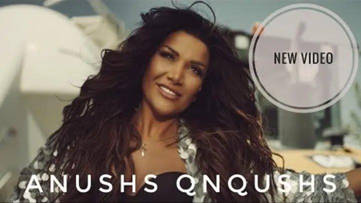 GAYA ARZUMANYAN - Anushs Qnqushs /Music Video/ (www.BlackMusic.do.am) 2018