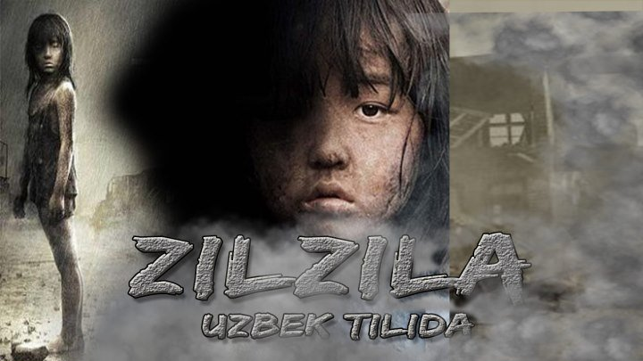 """Zilzila ( UZBEK TILIDA ) """" XAYOTIY VOQEALAR ASOSIDA """""""