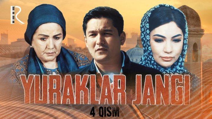 Yuraklar jangi (o'zbek serial) | Юраклар жанги (узбек сериал) 4-qism