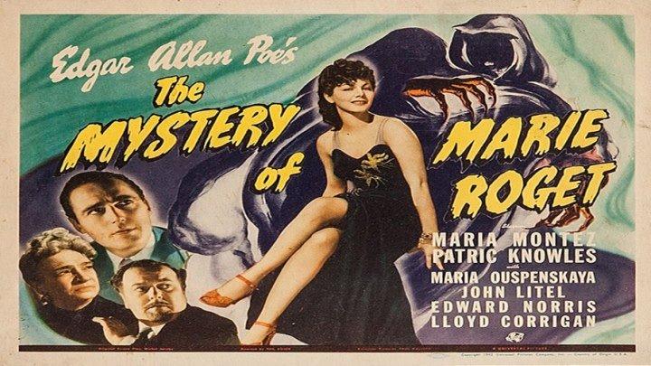 Edgar Allan Poe's Mystery of Marie Roget starring Maria Montez!