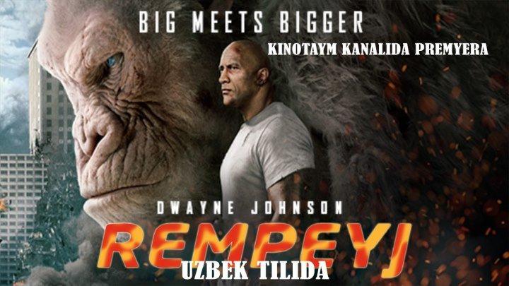 REMPEYJ 2018 HD ( UZBEK TILIDA ) \ РЕМПЕЙЖ 2018