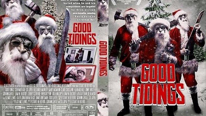 Хорошие Вести Good Tidings (2016) - Ужасы, триллер