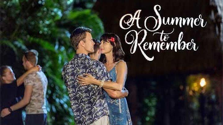 Незабываемое лето (2018) Комедия