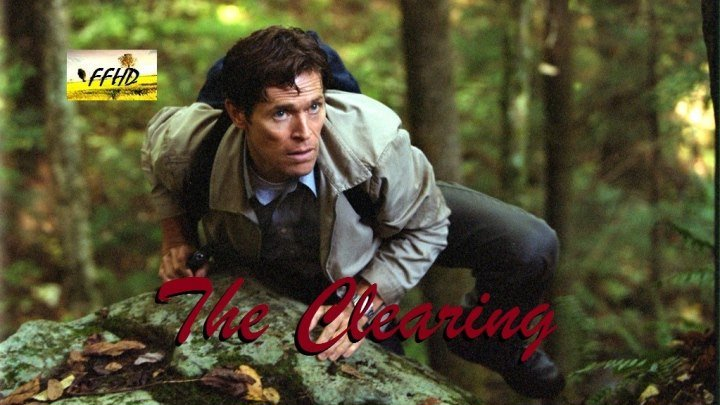 Расчет The Clearing (2004)+