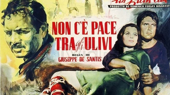 Нет мира под оливами (Италия 1950) Драма