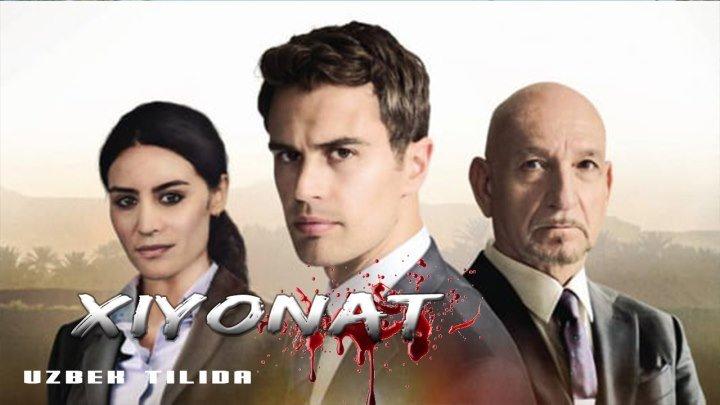 "Xiyonat "" FILM REAL VOQEALARGA ASOSLANGAN "" (uzbek tilida ) \ Хиёнат"