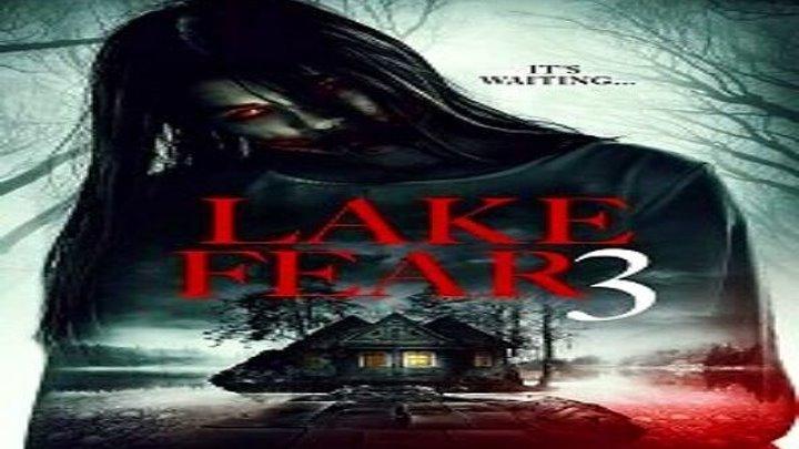 Озеро страха 3 (2018) ужасы, комедия