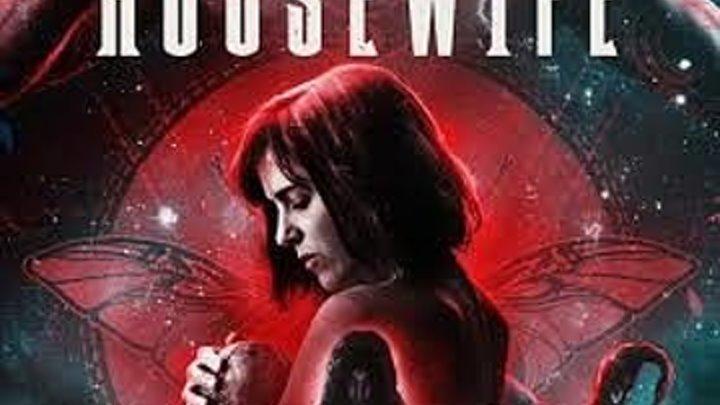 Домохозяйка (2017) ужасы триллер НОВИНКА!